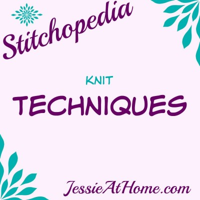 Stitchopedia Knit Techniques