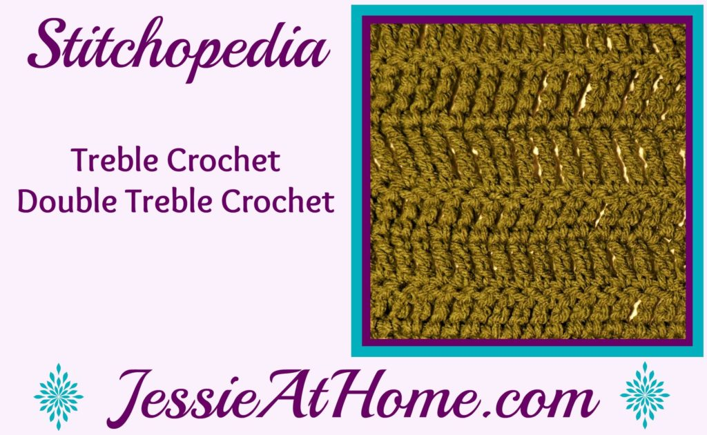 Stitchopedia Treble Crochet and Double Treble Crochet from Jessie At Home video cover
