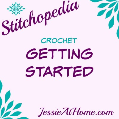 Stitchopedia Crochet Getting Started