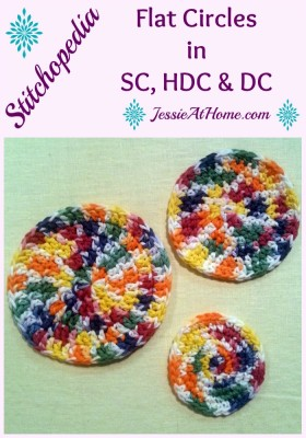 Stitchopedia Flat Circles in Single Crochet, Half Double Crochet and Double Crochet
