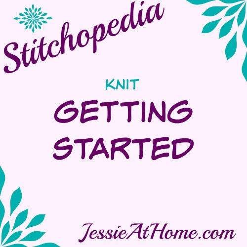 Stitchopedia Knit Getting Started