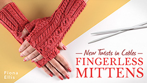 Affiliate-New Twists in Cables: Fingerless Mittens