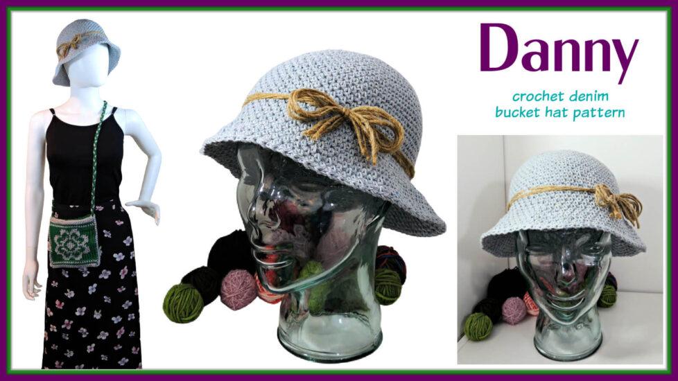 "multiple views of a crochet denim-look hat and text ""Danny, crochet denim bucket hat pattern"""