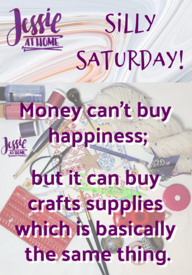 Craft Supplies Are Happiness - Silly Saturday from Jessie At Home - Pin