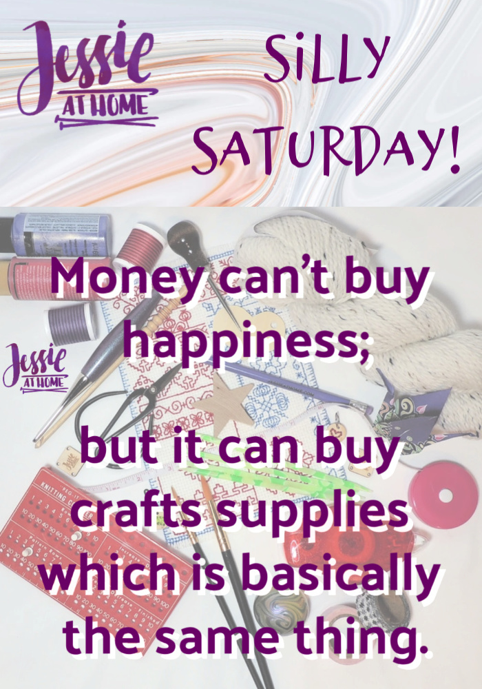 Craft Supplies Are Happiness - Silly Saturday