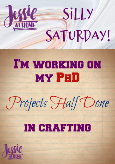 PhD in Crafts - Silly Saturday from Jessie At Home - Pin