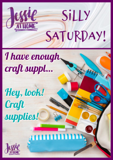 Hey look Craft Supplies - Silly Saturday from Jessie At Home - Pin 1