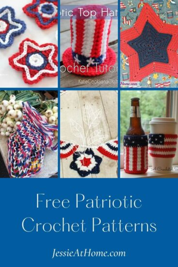 Free Patriotic Crochet Patterns round up by Jessie At Home - Pin 1