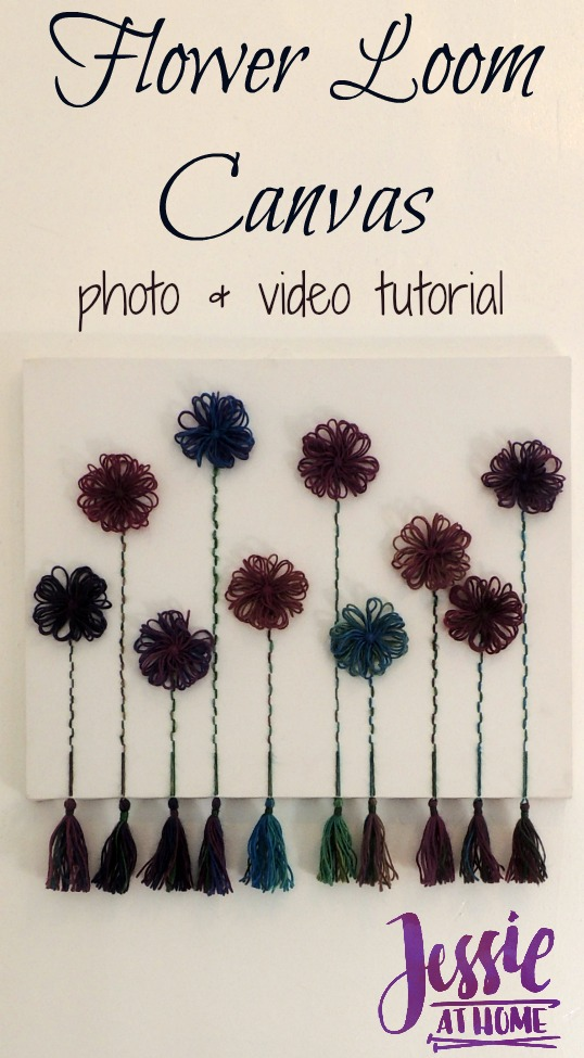 Flower Loom Canvas - photo and video tutorial by Jessie At Home