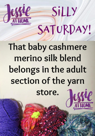 Adult Yarn - Silly Saturday from Jessie At Home
