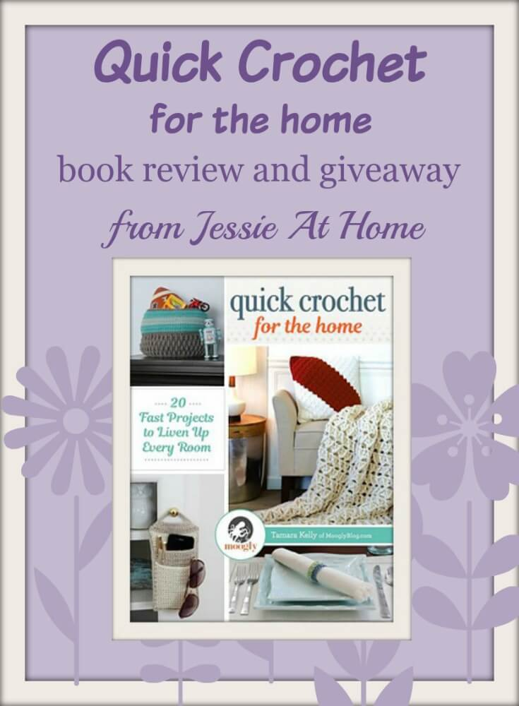 quick-crochet-for-the-home-book-review-and-giveaway-from-jessie-at-home
