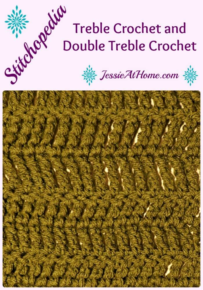 Stitchopedia Treble Crochet and Double Treble Crochet from Jessie At Home Pinterest