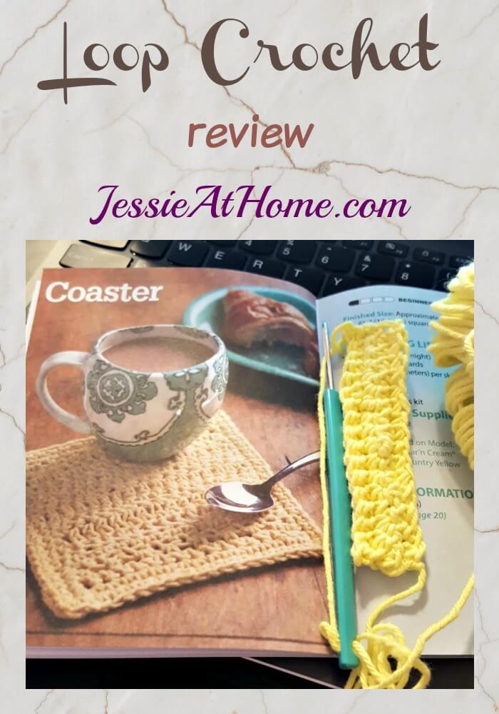 Loop Crochet Review from Jessie At Home