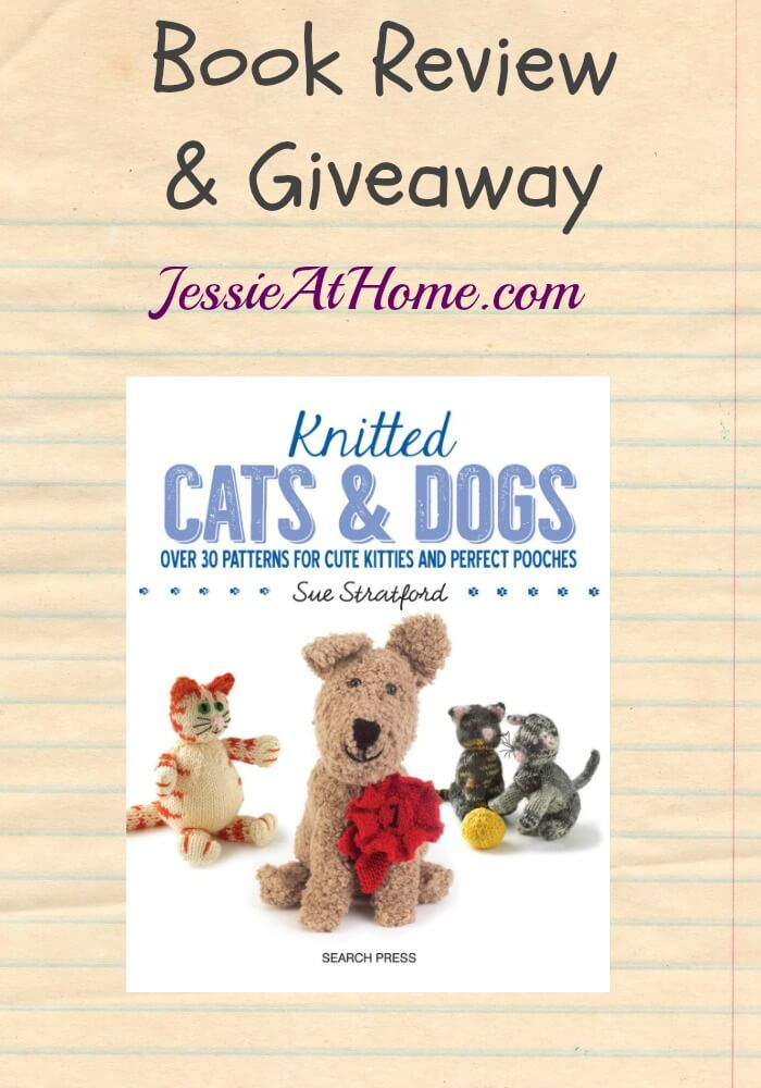 Knitted Cats & Dogs - review & giveaway from Jessie At Home