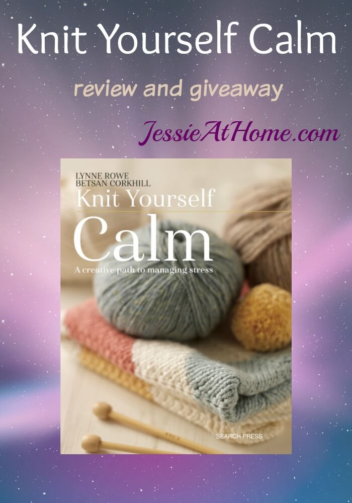 Knit Yourself Calm book review and giveaway from Jessie At Home