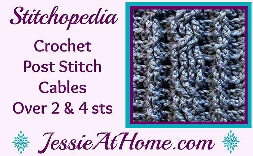 Stitchopedia Crochet Post Stitch Cables