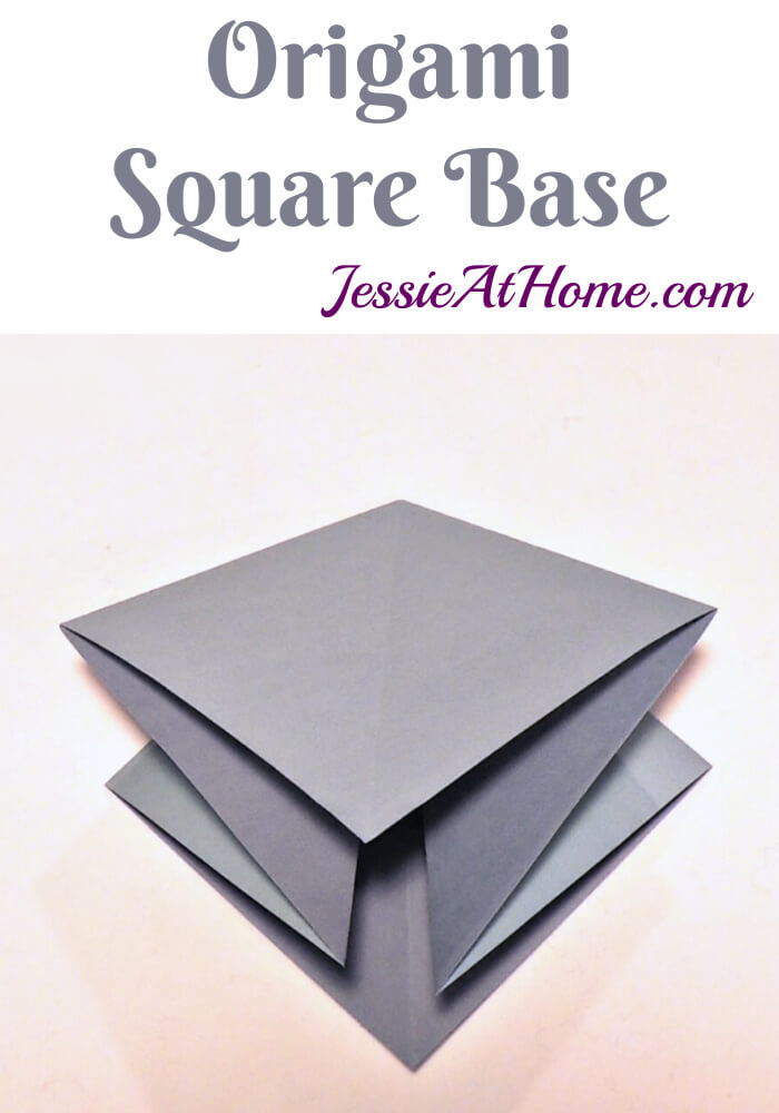 Origami Square Base - written and pictorial tutorial