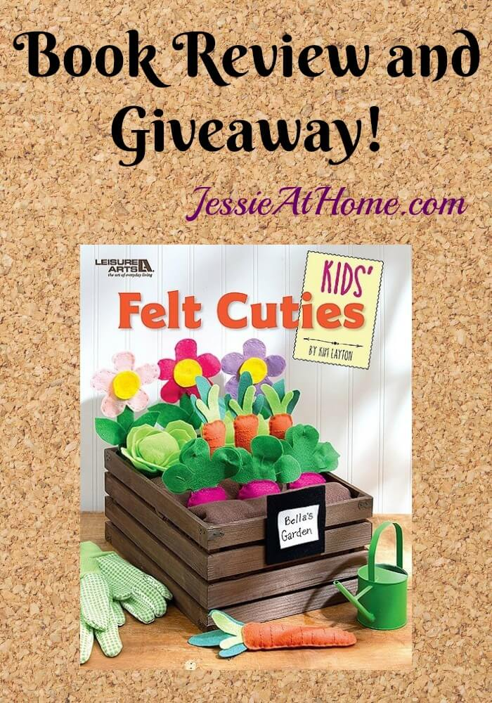 Kids Felt Cuties - book review and giveaway from Jessie At Home
