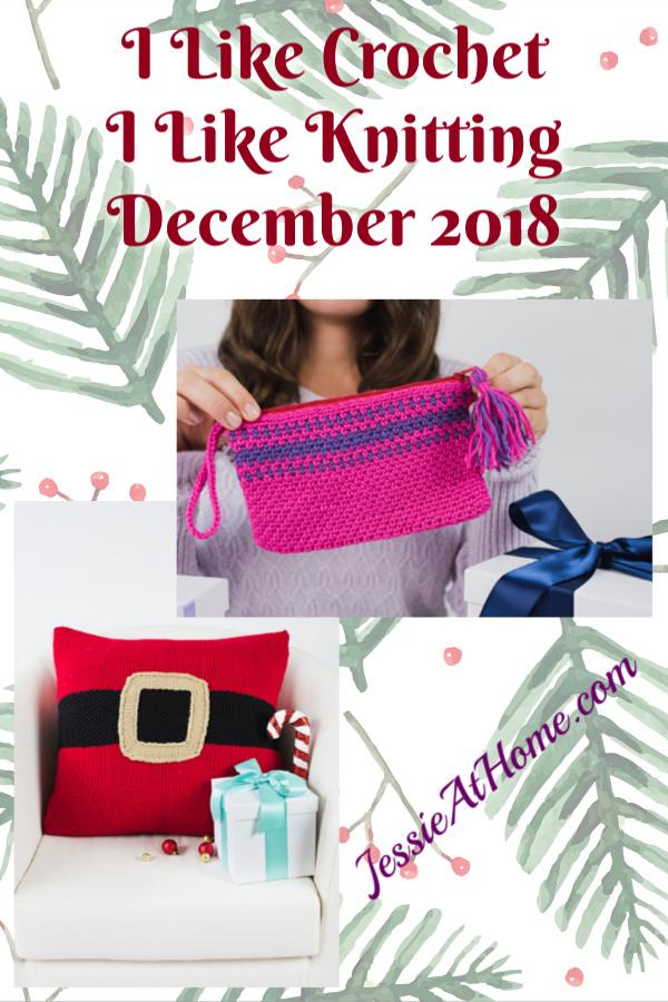 I Like Crochet & I Like Knitting December 2018