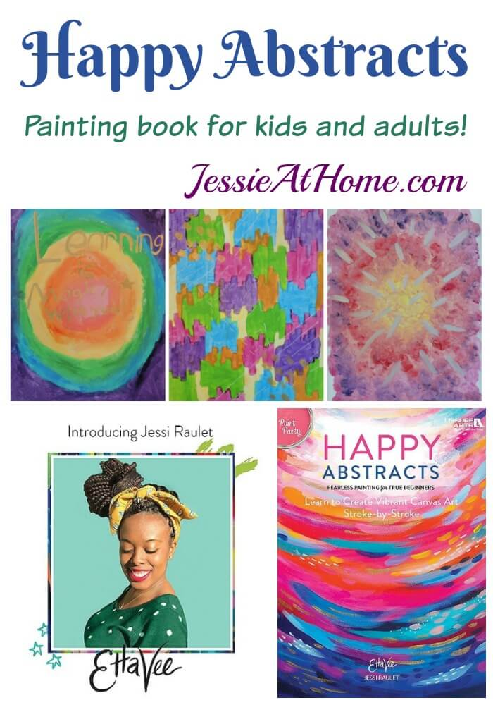 Happy Abstracts - so much fun for both kids and adults