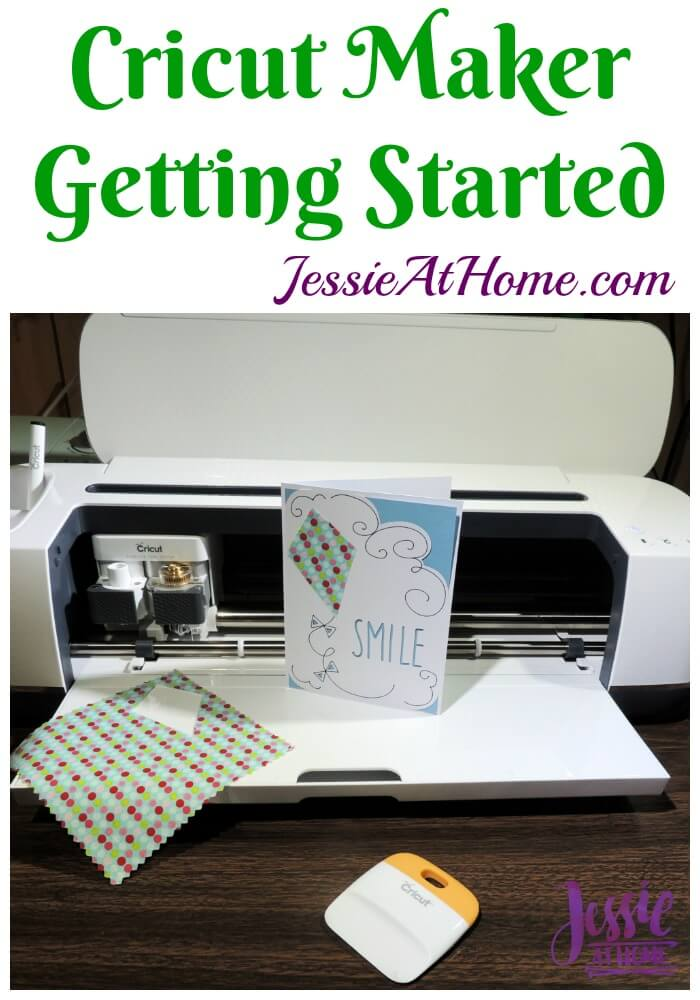 Cricut Maker Getting Started from Jessie At Home