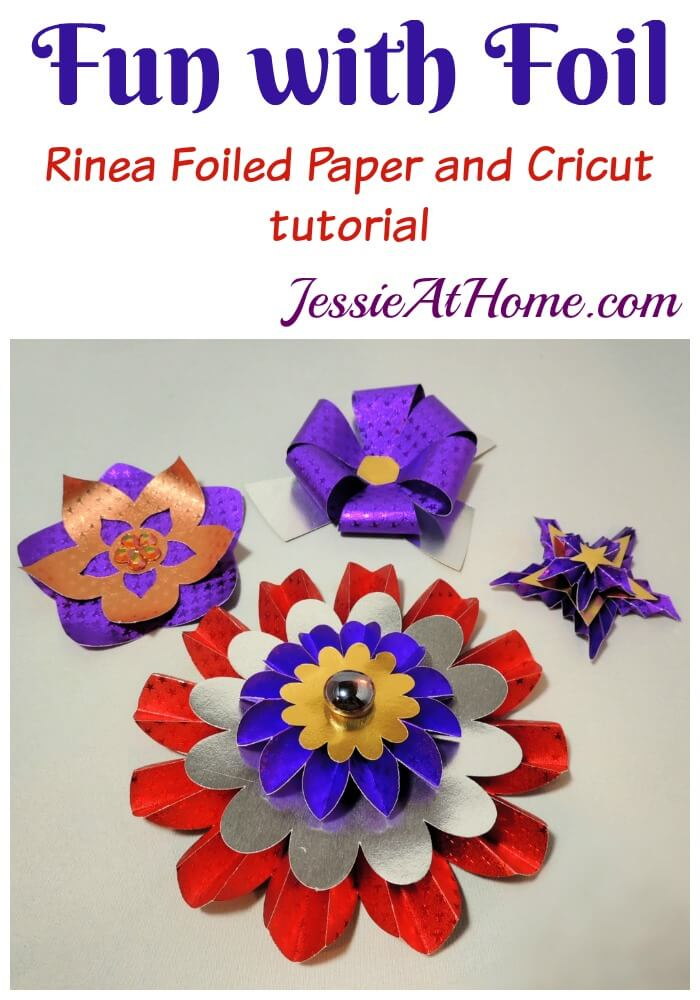 Fun with Foil - Rinea Foiled Paper and Cricut tutorial by Jessie At Home