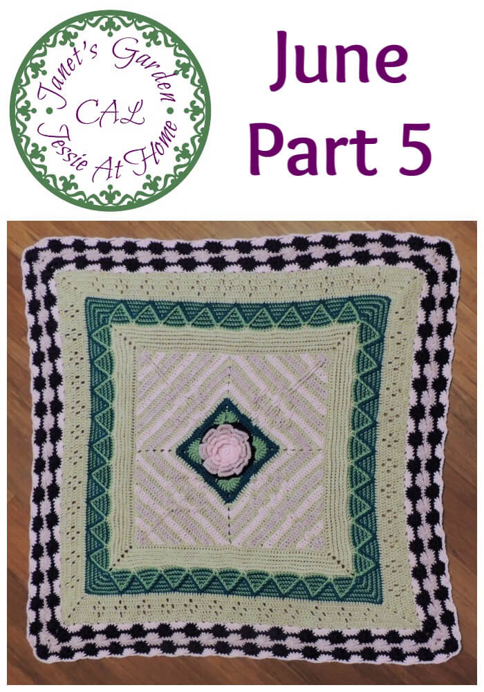 Janet\'s Garden CAL June - Catherine\'s Wheel Crochet Stitch is featured this month, and we are half way there!