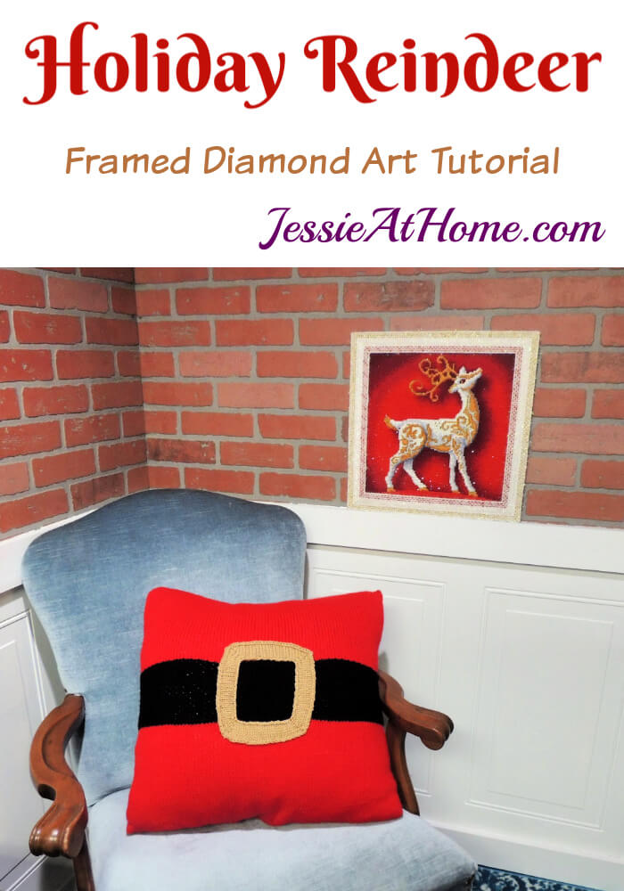 Holiday Reindeer Framed Diamond Art Tutorial by Jessie At Home