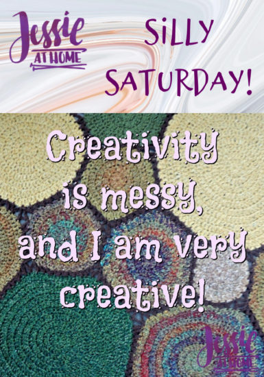 Creativity is Messy- Silly Saturday from Jessie At Home - Pin
