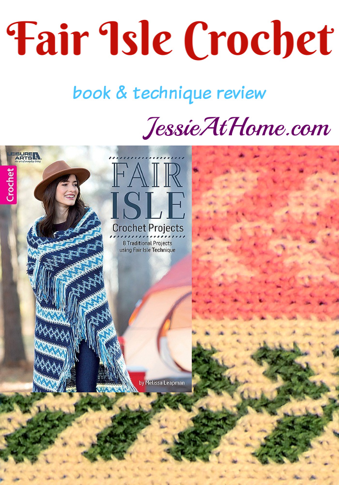Fair Isle Crochet Book Review from Jessie At Home