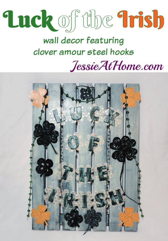 Luck of the Irish wall decor featuring Clover Amour steel crochet hooks