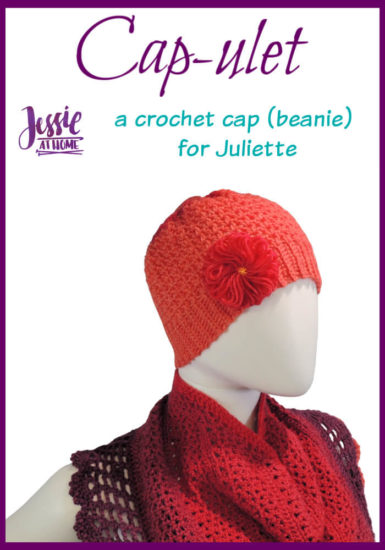 Cap-ulet - a crochet cap (beanie) for Juliette by Jessie At Home - Pin 1