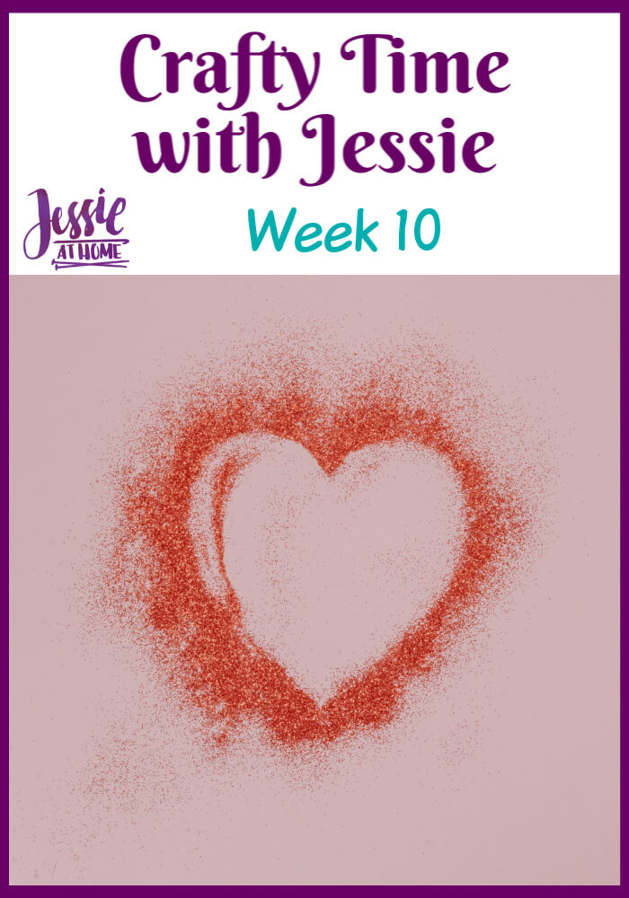 Week 10 Crafty Time with Jessie At Home - Displaying your creations & other fun