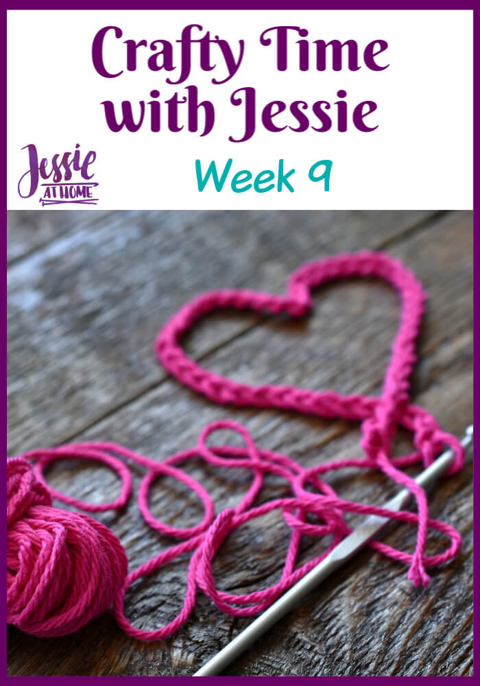 Week 9 Crafty Time with Jessie At Home - My birthday week!