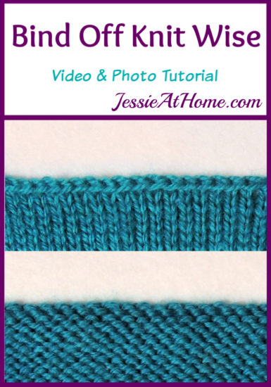 Bind Off Knit Wise Stitchopedia Video & Photo Tutorial by Jessie At Home - Pin 1