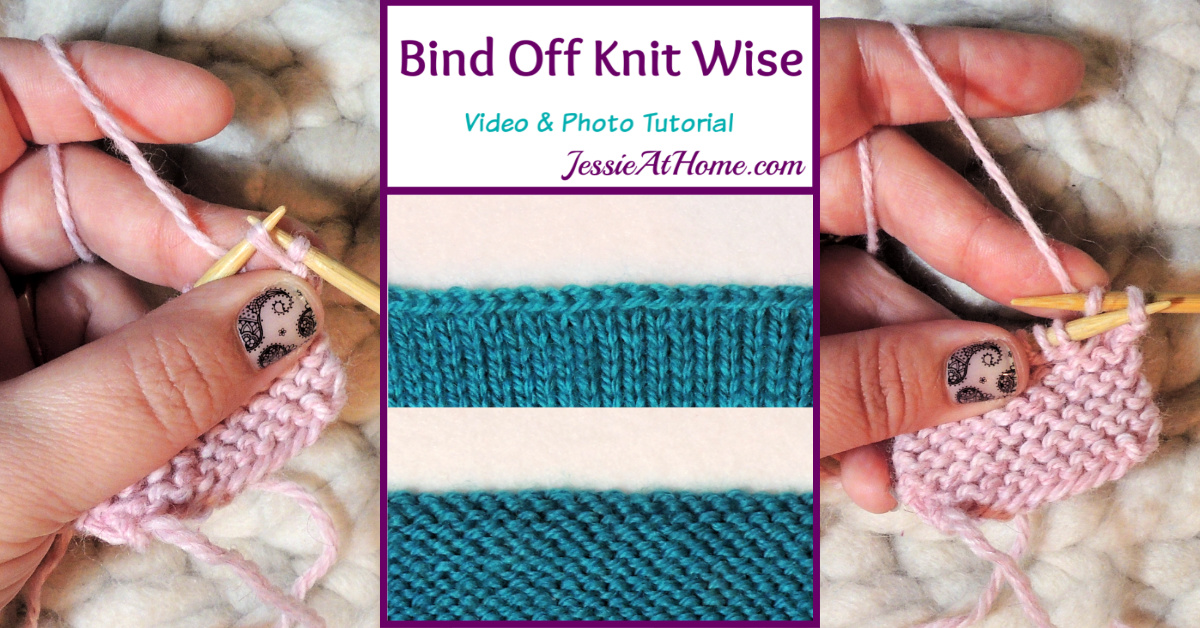 Bind Off Knit Wise Stitchopedia Video & Photo Tutorial by Jessie At Home - Social