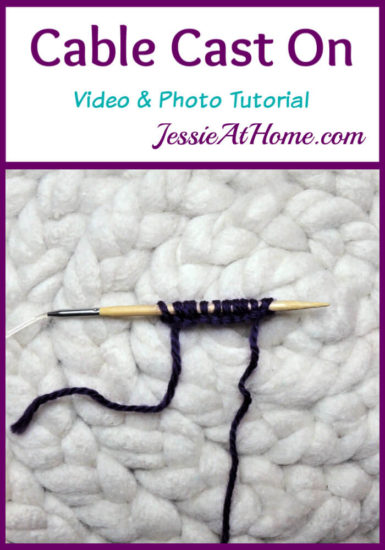 Cable Cast On Video and Photo Tutorial Stitchopedia by Jessie At Home - Pin 1