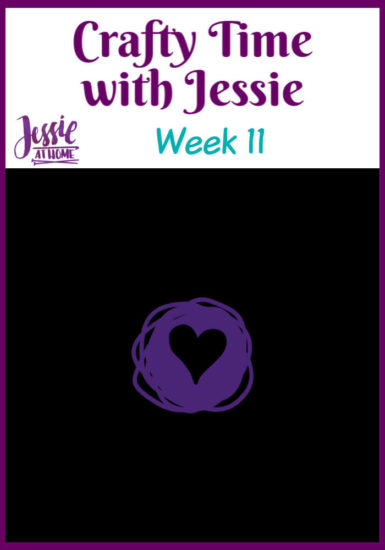 Crafty Time with Jessie At Home Week 11- Pin 1