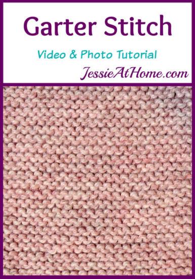 Garter Stitch Stitchopedia Video & Photo Tutorial by Jessie At Home - Pin 1