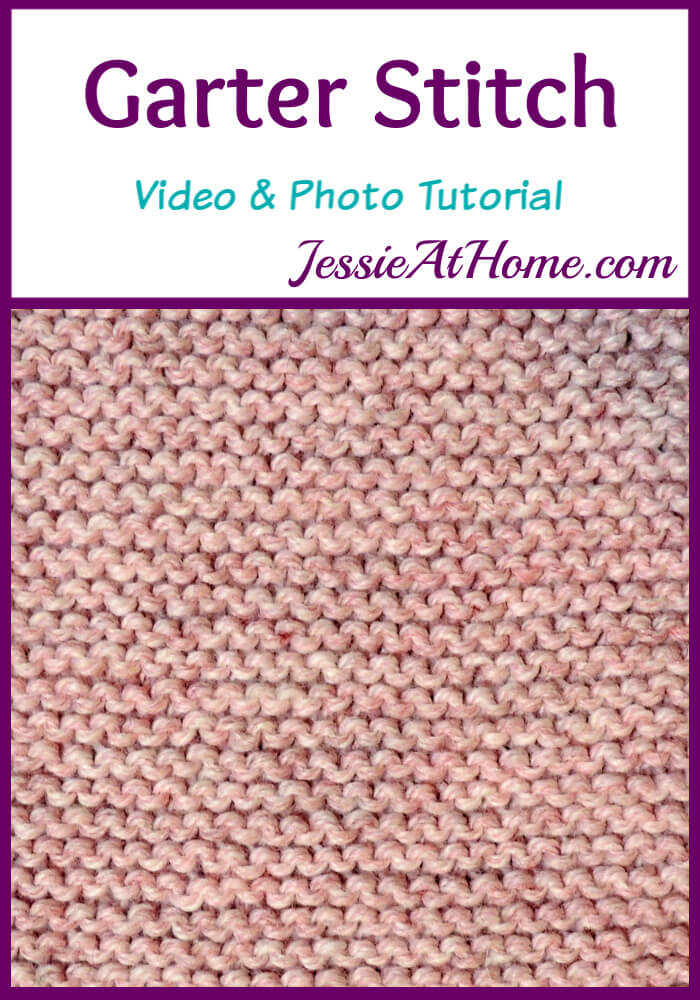 Garter Stitch Stitchopedia Video & Photo Tutorial by Jessie At Home - Pin 1