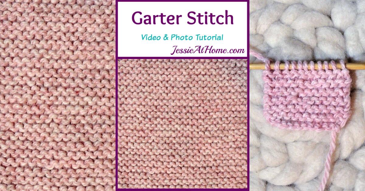 Garter Stitch Stitchopedia Video & Photo Tutorial by Jessie At Home - Social