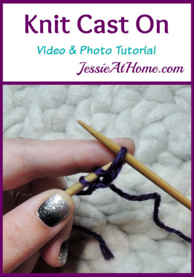 Knit Cast On Video and Photo Tutorial Stitchopedia by Jessie At Home - Pin 1