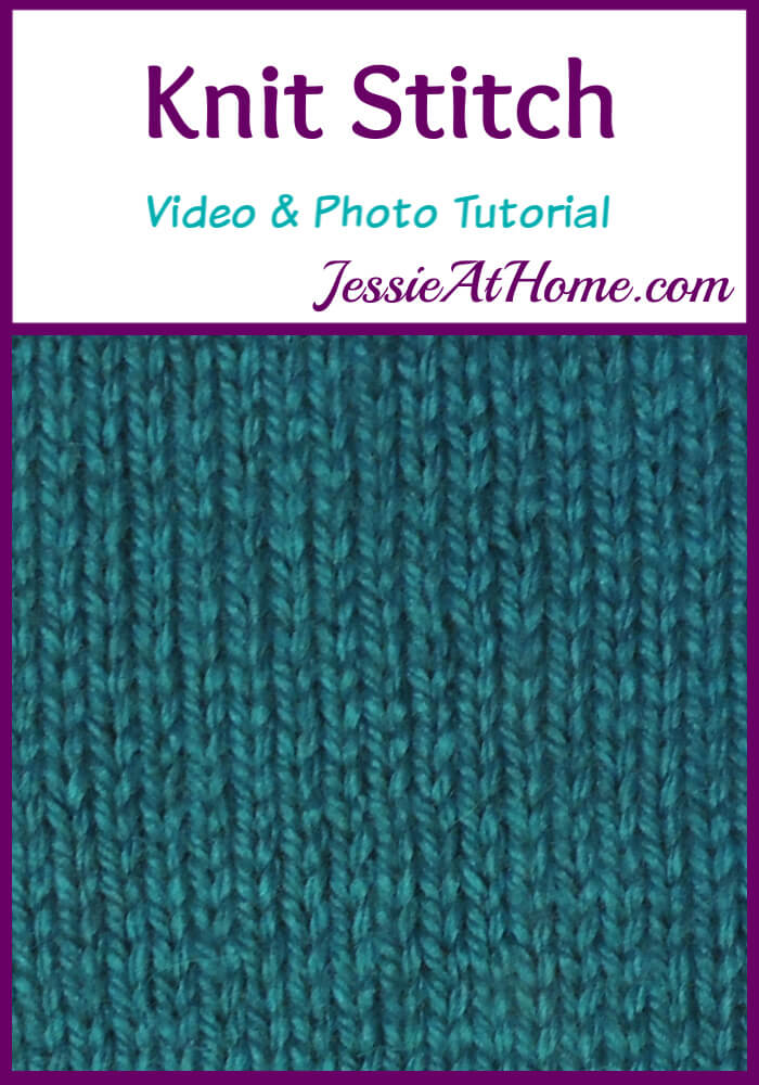 Knit Stitch Stitchopedia Video & Photo Tutorial by Jessie At Home - Pin 1
