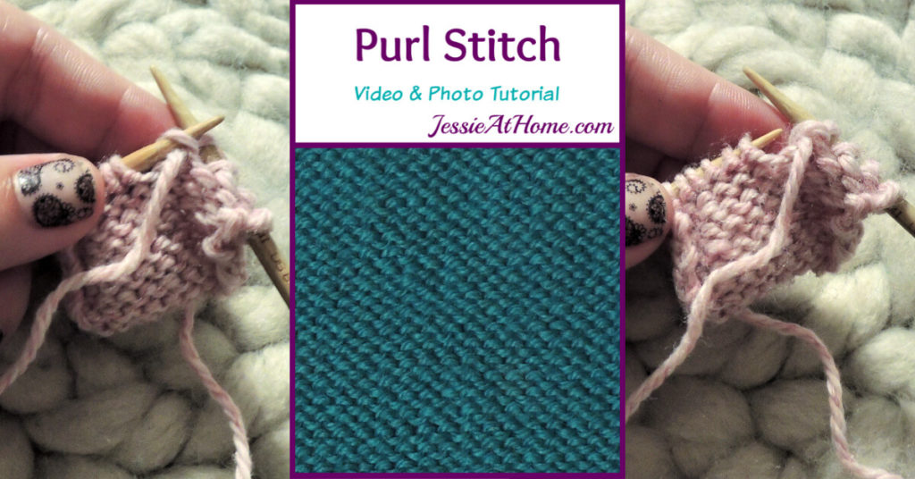 Purl Stitch Stitchopedia Video & Photo Tutorial by Jessie At Home - Social