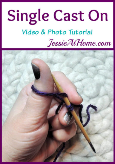 Single Cast On Video and Photo Tutorial Stitchopedia by Jessie At Home - Pin 1