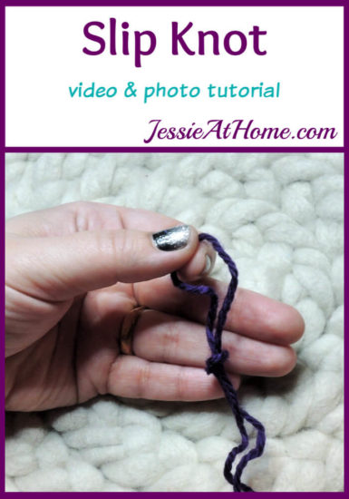 Slip Knot Video and Photo Tutorial Stitchopedia by Jessie At Home - Pin 1