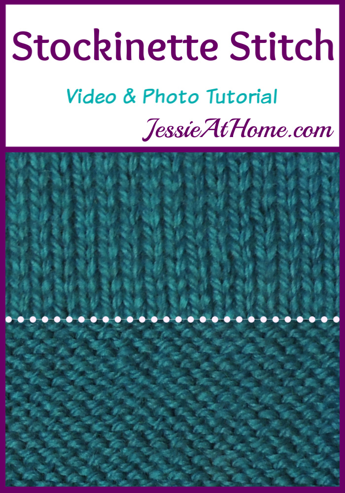 Stockinette Stitch Stitchopedia Video & Photo Tutorial by Jessie At Home - Pin 1