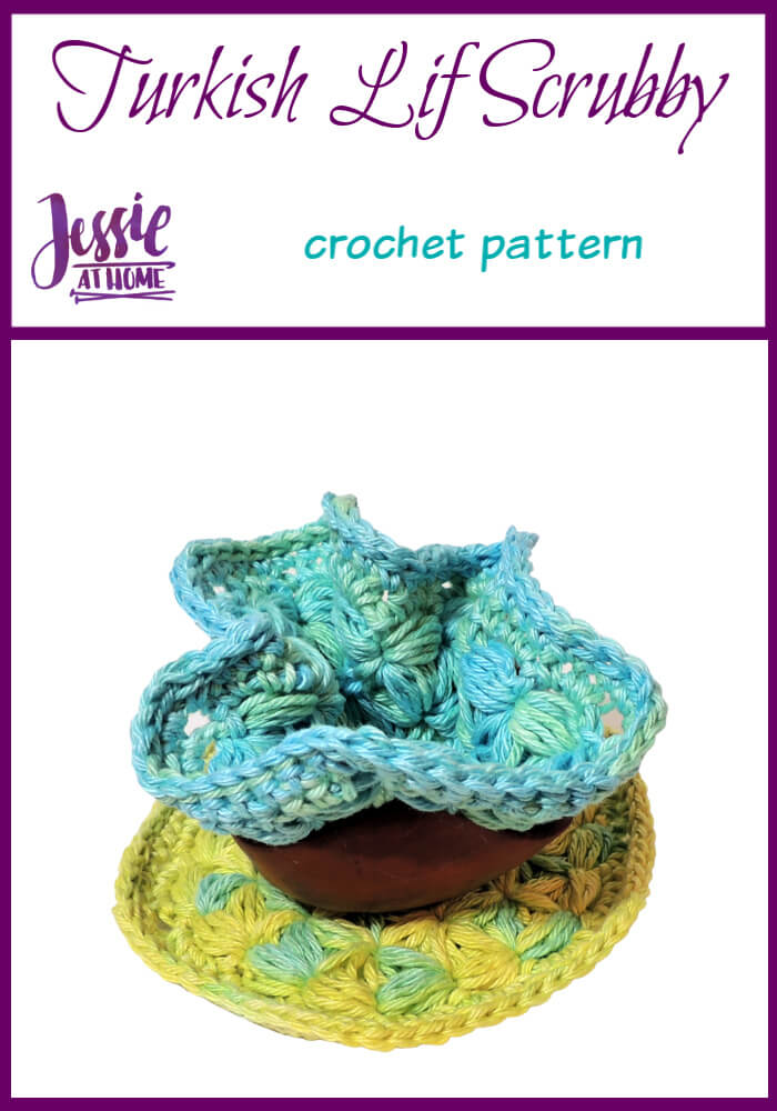 Turkish Lif Scrubby crochet pattern by Jessie At Home - Pin 1