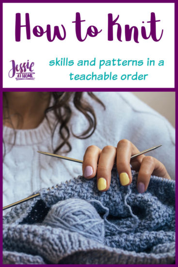 How to Knit - written, photo & video tutorials by Jessie At Home - Pin 1