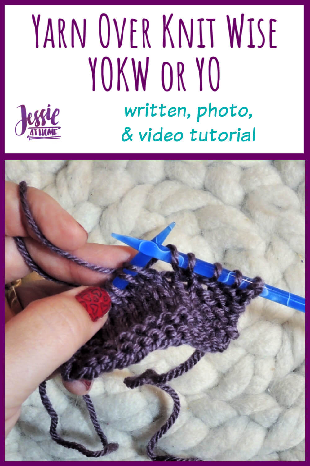 How to Yarn Over Knit Wise Stitchopedia Tutorial by Jessie At Home - Pin 1